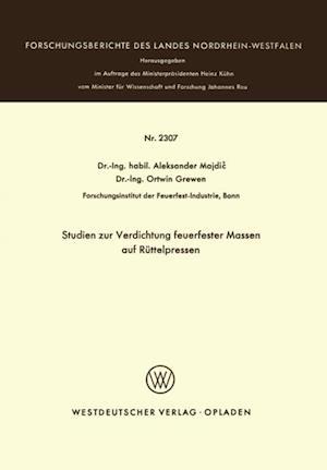 Studien zur Verdichtung feuerfester Massen auf Ruttelpressen af Aleksander Majdic