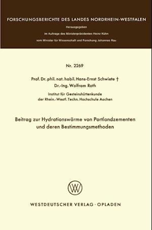 Beitrag zur Hydrationswarme von Portlandzementen und deren Bestimmungsmethoden af Hans-Ernst Schwiete