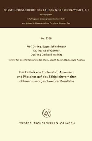 Der Einflu von Kohlenstoff, Aluminium und Phosphor auf das Zahigkeitsverhalten abbrennstumpfgeschweiter Baustahle af Eugen Schmidtmann