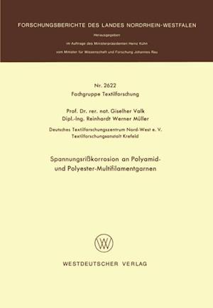 Spannungsrikorrosion an Polyamid- und Polyester-Multifilamentgarnen af Giselher Valk