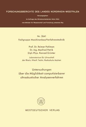 Untersuchungen uber die Moglichkeit computisierbarer ultraakustischer Analysenverfahren af Reimar Pohlman