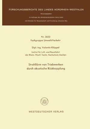 Strahllarm von Triebwerken durch akustische Ruckkopplung af Valentin Kloppel