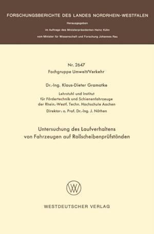 Untersuchung des Laufverhaltens von Fahrzeugen auf Rollscheibenprufstanden af Klaus-Dieter Gramatke