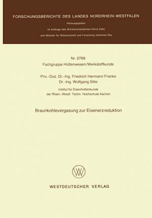 Braunkohlevergasung zur Eisenerzreduktion af Friedrich Hermann Franke