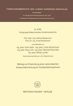 Beitrag zur Entwicklung einer automatischen Auswuchteinrichtung fur Groschleifmaschinen af Helmut Kampmann
