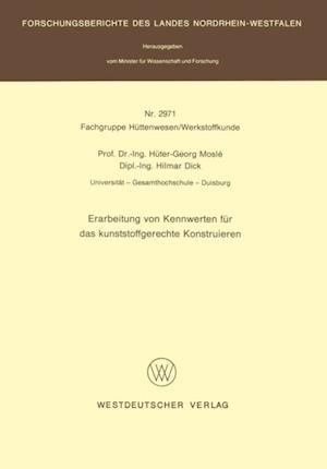 Erarbeitung von Kennwerten fur das kunststoffgerechte Konstruieren af Huter-Georg Mosle