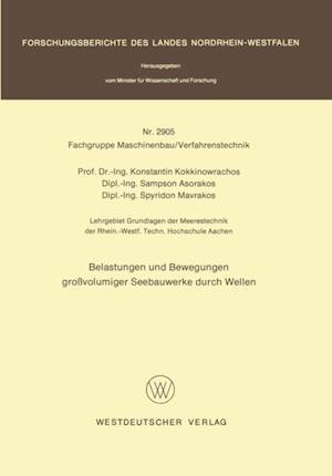 Belastungen und Bewegungen grovolumiger Seebauwerke durch Wellen af Konstantin Kokkinowrachos