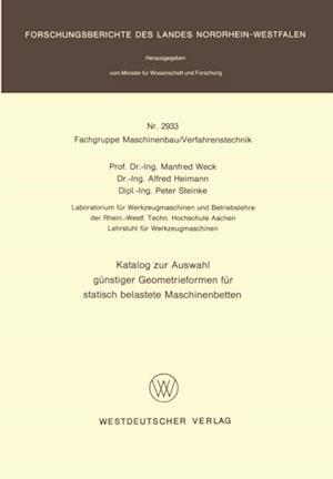 Katalog zur Auswahl gunstiger Geometrieformen fur statisch belastete Maschinenbetten af Manfred Weck