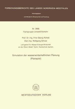 Simulation der wasserwirtschaftlichen Planung (Planspiel) af Fritz G. Rohde