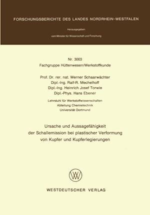 Ursache und Aussagefahigkeit der Schallemission bei plastischer Verformung von Kupfer und Kupferlegierungen