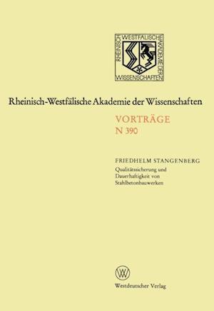 Qualitatssicherung und Dauerhaftigkeit von Stahlbetonbauwerken af Friedhelm Stangenberg
