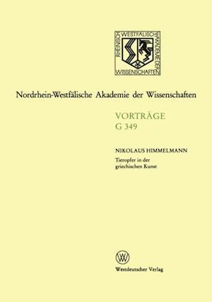 Tieropfer in der griechischen Kunst af Nikolaus Himmelmann