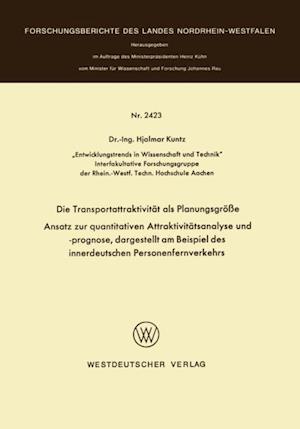 Die Transportattraktivitat als Planungsgroe af Hjalmar Kuntz
