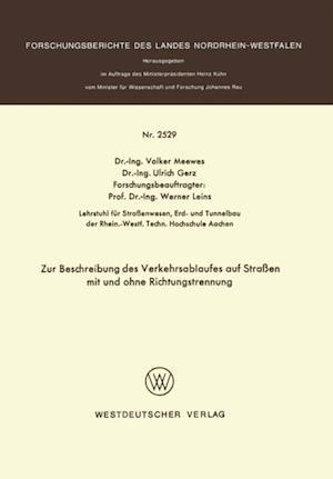 Zur Beschreibung des Verkehrsablaufes auf Straen mit und ohne Richtungstrennung af Volker Meewes