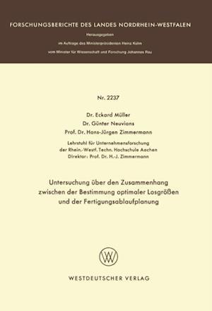 Untersuchung uber den Zusammenhang zwischen der Bestimmung optimaler Losgroen und der Fertigungsablaufplanung af Eckhard Muller