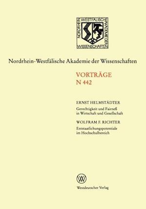 Gerechtigkeit und Fairne in Wirtschaft und Gesellschaft. Entstaatlichungspotentiale im Hochschulbereich af Ernst Helmstadter