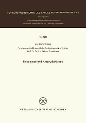 Einkommen und Anspruchsniveau af Dieter Fricke