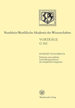 Politische und rechtliche Entwicklungstendenzen der europaischen Integration af Herbert Schambeck