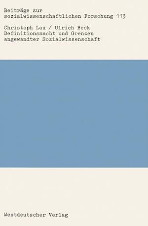 Definitionsmacht und Grenzen angewandter Sozialwissenschaft af Christoph Lau