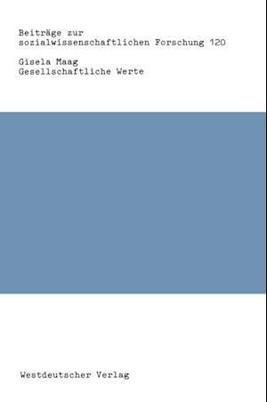 Gesellschaftliche Werte af Gisela Maag