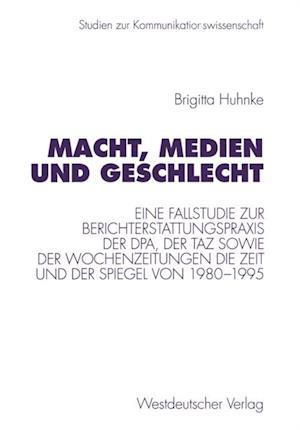 Macht, Medien und Geschlecht af Brigitta Huhnke