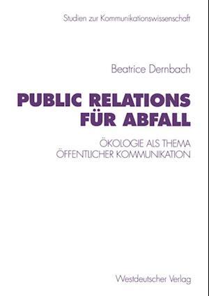 Public Relations fur Abfall af Beatrice Dernbach