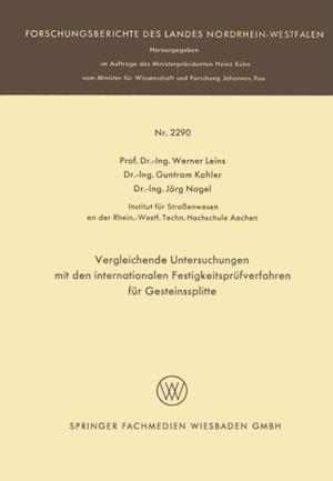 Vergleichende Untersuchungen mit den internationalen Festigkeitsprufverfahren fur Gesteinssplitte af Werner Leins