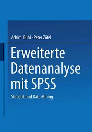 Erweiterte Datenanalyse mit SPSS af Achim Buhl, Peter Zofel