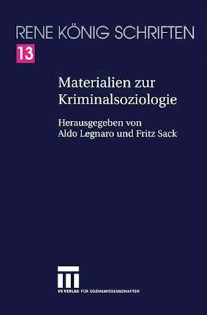 Materialien zur Kriminalsoziologie af Rene Konig