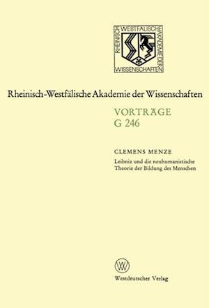 Leibniz und die neuhumanistische Theorie der Bildung des Menschen af Clemens Menze
