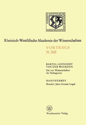 Die vier Wissenschaften der Pythagoreer. Hundert Jahre formale Logik af Bartel L. ˜van derœ Waerden