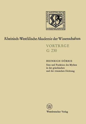 Sinn und Funktion des Mythos in der griechischen und der romischen Dichtung af Heinrich Dorrie