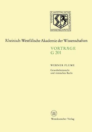 Gewohnheitsrecht und romisches Recht af Werner Flume