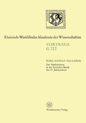 Der Akademismus in der deutschen Musik des 19. Jahrhunderts af Karl Gustav Fellerer