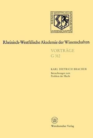 Betrachtungen zum Problem der Macht af Karl Dietrich Bracher