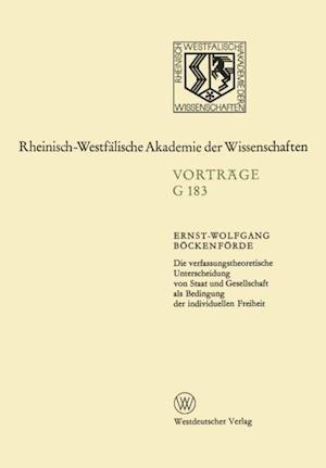 Die verfassungstheoretische Unterscheidung von Staat und Gesellschaft als Bedingung der individuellen Freiheit af Ernst-Wolfgang Bockenforde