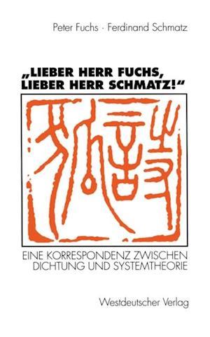 Lieber Herr Fuchs, lieber Herr Schmatz!' af Ferdinand Schmatz, Peter Fuchs