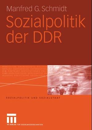 Sozialpolitik der DDR af Manfred G. Schmidt