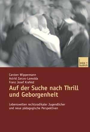 Auf der Suche nach Thrill und Geborgenheit af Franz Josef Krafeld, Carsten Wippermann, Astrid Zarcos-Lamolda