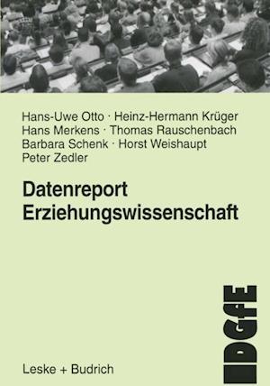 Datenreport Erziehungswissenschaft af Thomas Rauschenbach, Heinz-Hermann Kruger, Barbara Schenk