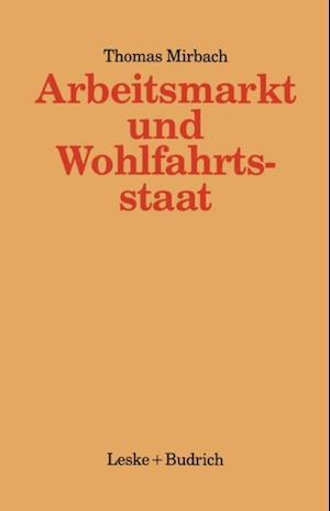 Arbeitsmarkt und Wohlfahrtsstaat