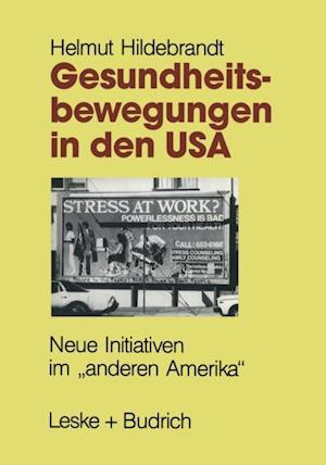 Gesundheitsbewegungen in den USA af Helmut Hildebrandt
