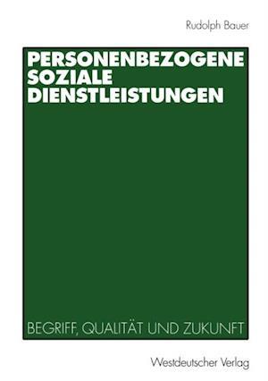 Personenbezogene Soziale Dienstleistungen af Rudolph Bauer
