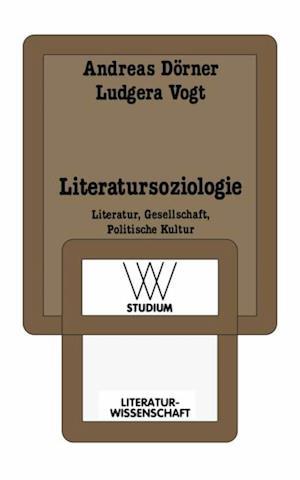 Literatursoziologie af Andreas Dorner, Ludgera Vogt