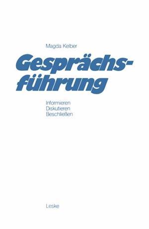 Gesprachsfuhrung af Magda Kelber