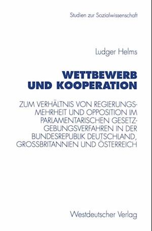 Wettbewerb und Kooperation af Ludger Helms
