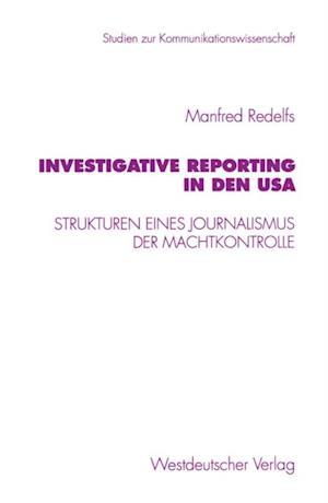 Investigative Reporting in den USA af Manfred Redelfs