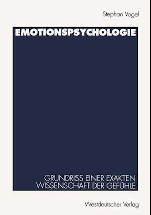 Emotionspsychologie af Stephan Vogel