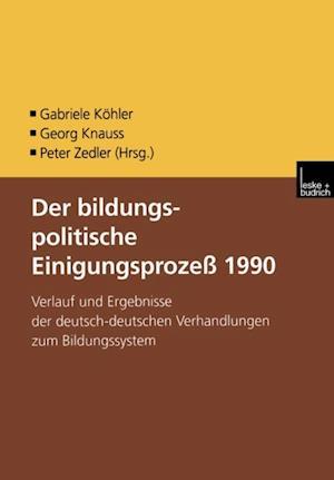 Der bildungspolitische Einigungsprozess 1990
