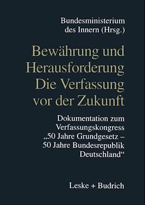 Bewahrung und Herausforderung Die Verfassung vor der Zukunft af Bundesministerium Des Innern
